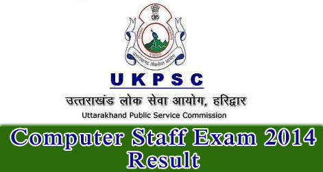 UKPSC Computer Staff Exam 2014 Result