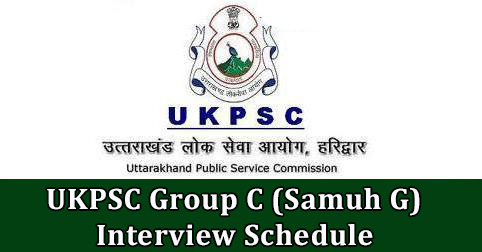 UKPSC Group C (Samuh G) Interview Schedule
