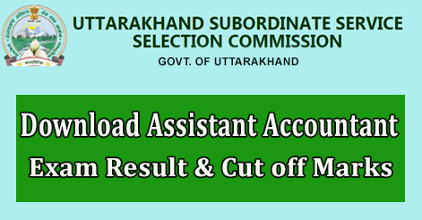 Download Assistant Accountant Exam Result & Cut off Marks