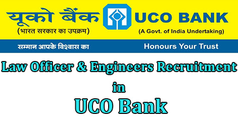 Law Officer & Engineers Recruitment in UCO Bank