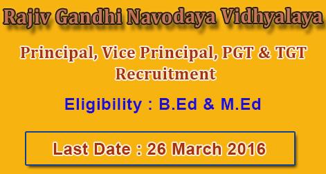 Principal, Vice Principal, PGT & TGT Recruitment in Rajiv Gandhi Navodaya Vidhyalaya