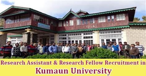 Research Assistant & Research Fellow Recruitment in Kumaun University