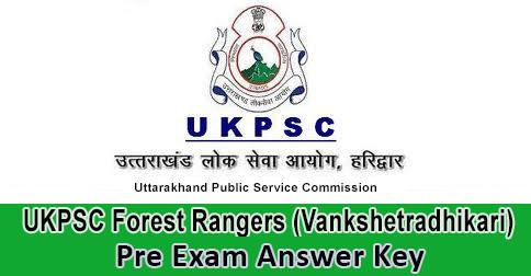 UKPSC Forest Rangers (Vankshetradhikari) Answer Key