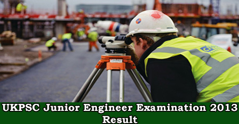 UKPSC Junior Engineer Examination 2013 Result