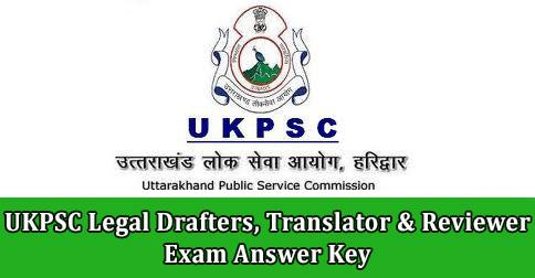 UKPSC Legal Drafters, Translator & Reviewer Exam Answer Key