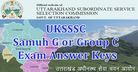 UKSSSC Samuh G or Group C Exam Answer Keys