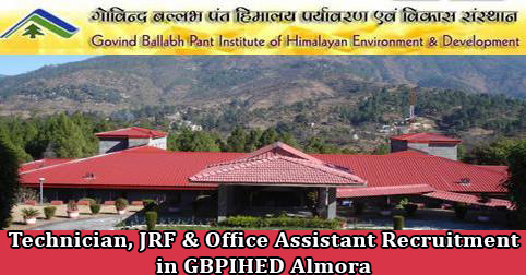 Technician, JRF & Office Assistant Recruitment in GBPIHED Almora