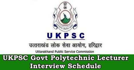UKPSC Govt Polytechnic Lecturer Interview Schedule