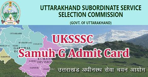 UKSSSC Samuh G Admit Card