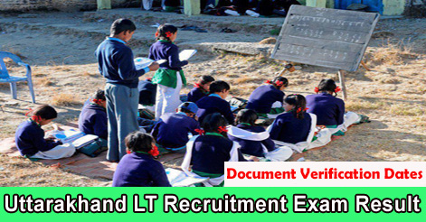 Uttarakhand LT Recruitment Exam Result & Document Verification