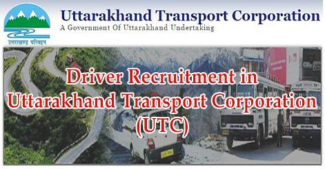 Driver Recruitment in Uttarakhand Transport Corporation (UTC)