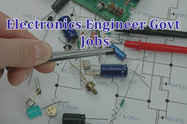 Electronics Engineer Government Jobs