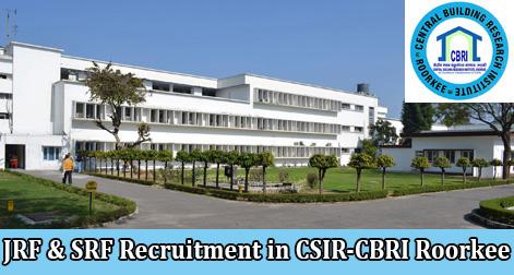 JRF & SRF Recruitment in CSIR-CBRI Roorkee