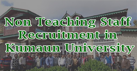 Non Teaching Staff Recruitment in Kumaun University
