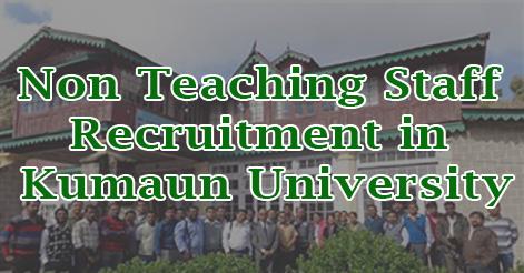Non Teaching Staff Recruitment in Kumaun University