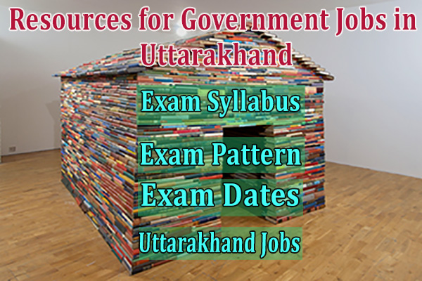 Resources for Government Jobs in Uttarakhand