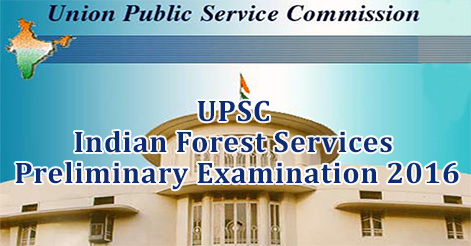UPSC Indian Forest Services Preliminary Examination 2016