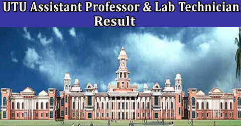 UTU Assistant Professor & Lab Technician Recruitment Result