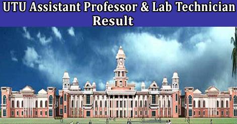 UTU Assistant Professor & Lab Technician Recruitment Result