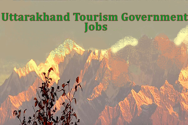 Uttarakhand Tourism Government Jobs