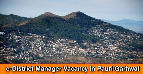eDistrict Manager Recruitment in Pauri