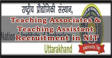 Teaching Associates & Teaching Assistant Recruitment in NIT