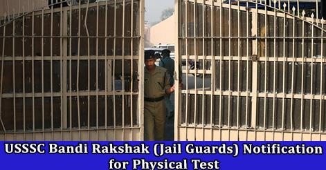 USSSC Bandi Rakshak (Jail Guards) Notification for Physical Test