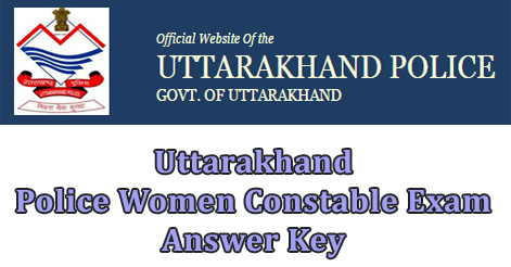 Uttarakhand Police Women Constable  Exam Answer Key