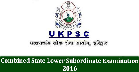 UKPSC Combined State Lower Subordinate Examination 2016