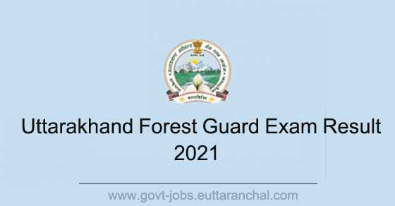 UKSSSC Forest Guard Result 2021