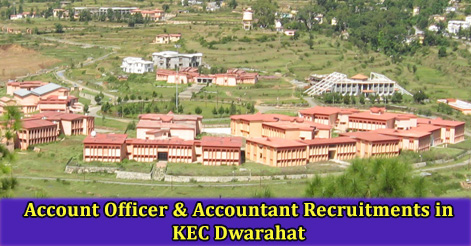 Account Officer & Accountant Recruitments in KEC Dwarahat