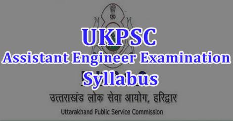 UKPSC Assistant Engineer Examination Syllabus