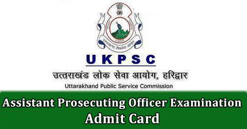 UKPSC Assistant Prosecuting Officer Examination Admit Card