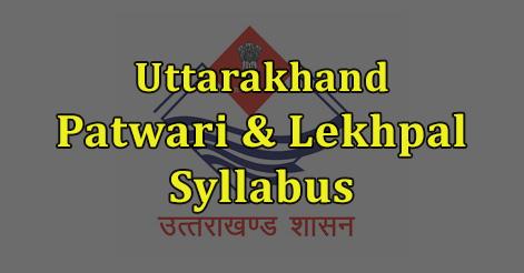 Uttarakhand Patwari & Lekhpal Syllabus