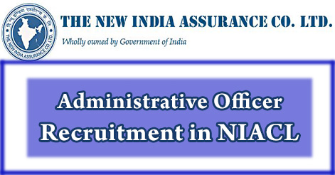 Administrative Officer Recruitment in NIACL