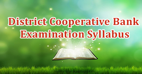 District Cooperative Bank Examination Syllabus