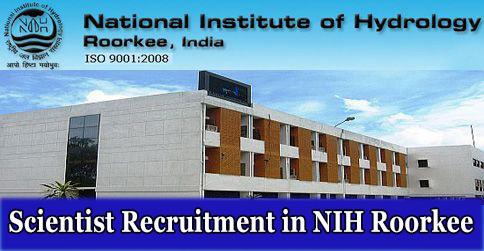 Scientist Recruitment in NIH Roorkee
