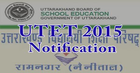 UTET 2015 Notification