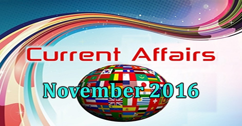Current Affairs November 2016