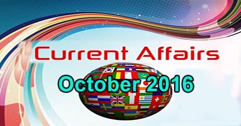 Current Affairs October 2016