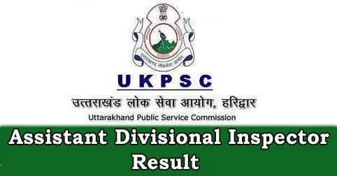 UKPSC Assistant Divisional Inspector Result