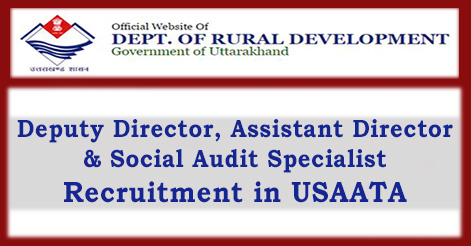 Deputy Director, Assistant Director, & Social Audit Specialist Recruitment in USAATA