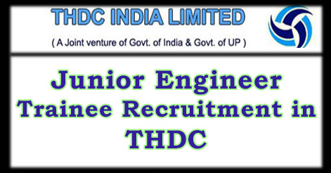 Junior Engineer Trainee Recruitment in THDC