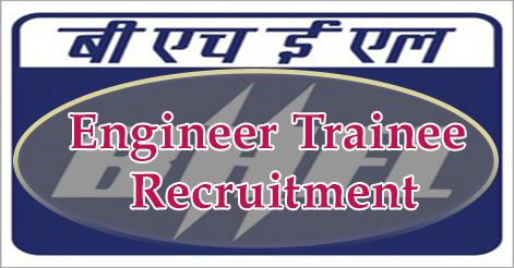 Engineer Trainee Recruitment in BHEL