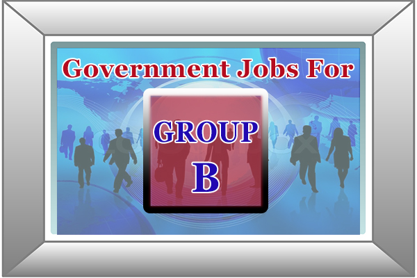 Grade B Government Jobs