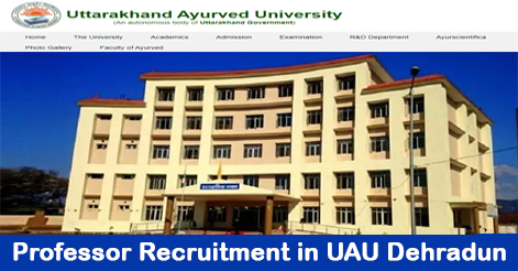 Professor Recruitment in Uttarakhand Ayurveda University