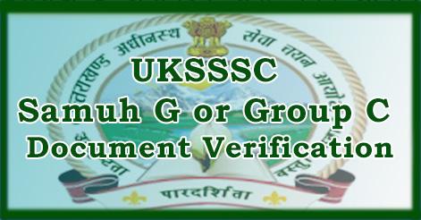 UKSSSC Samuh G or Group C Document Verification