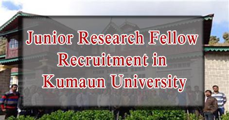 Junior Research Fellow Recruitment in Kumaun University