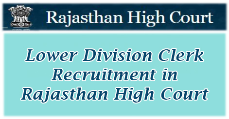 Lower Division Clerk Recruitment in Rajasthan High Court