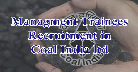 Managment Trainees Recruitment in Coal India Ltd